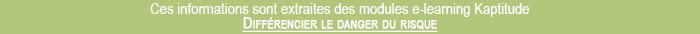 Module risques chimiques Kaptitude - Différencier le danger du risque